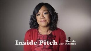Inside Pitch With Shonda Rhimes