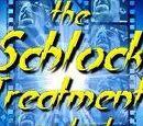 Schlock Treatment Wikia