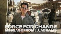 Star Wars Force for Change - A Message from J.J. Abrams