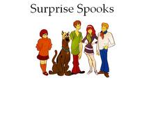 Surprise Spooks
