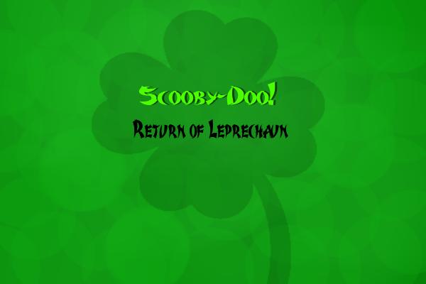 File:Scooby-Doo! Return of Leprechaun.png