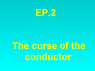 The Curse Of The Conductor