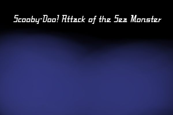 File:Scooby-Doo! Attack of the Sea Monster.png