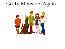 Go To Monsters Again