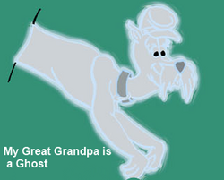 My Great Grandpa is a Ghost