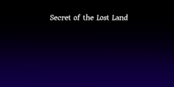Secret of the Lost Land