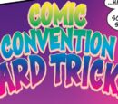Comic Convention Card Tricks