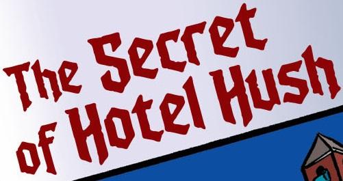File:The Secret of Hotel Hush title card.jpg
