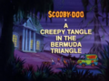 A Creepy Tangle in the Bermuda Triangle title card.png