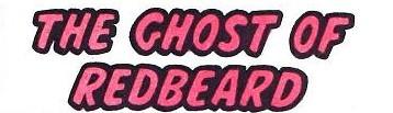 File:The Ghost of Redbeard (GK) title card.jpg