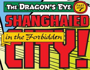 Shanghaied in the Forbidden City! title card
