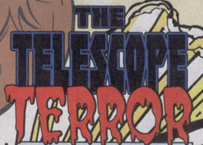 The Telescope Terror title card