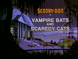 Vampire Bats and Scaredy Cats title card