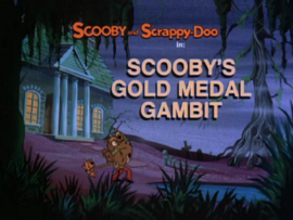 Scooby's Gold Medal Gambit title card