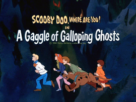 A Gaggle of Galloping Ghosts title card