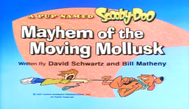 Mayhem of the Moving Mollusk title card