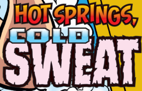 Hot Springs, Cold Sweat title card