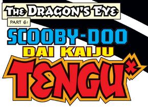 Scooby-Doo Dai Kaiju Tengu title card
