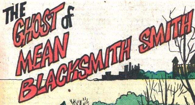 File:The Ghost of Mean Blacksmith Smith title card.jpg