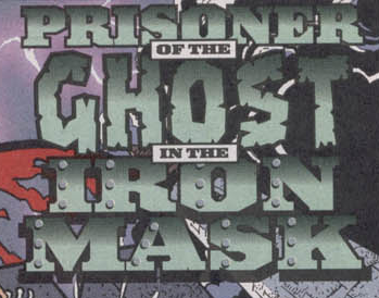File:Prisoner of the Ghost in the Iron Mask title card.png