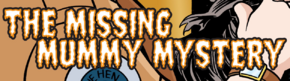 The Missing Mummy Mystery title card