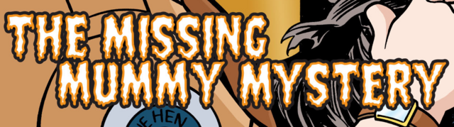 File:The Missing Mummy Mystery title card.png