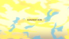 Runaway Robi title card