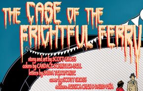 The Case of the Frightful Ferry title card