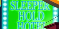 Sleeper Hold Hotel