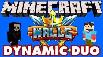 Minecraft - The Walls - Dynamic Duo