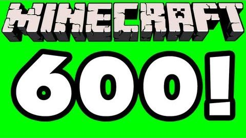 Minecraft - 600 Episodes!