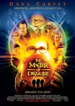 2002 - The Master of Disguise