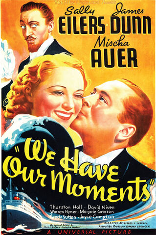 File:1937 - We Have Our Moments Movie Poster.jpeg