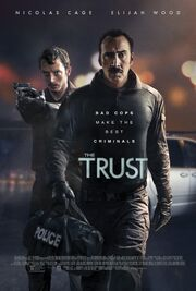 2016 - The Trust Movie Poster