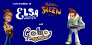 In the tradition of Elsa, Ballad of Sheen and Gobo