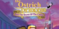 The Ostrich Princess II: Escape from Castle Mountain