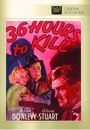 1936 - 36 Hours to Kill DVD Cover (2012 Fox Cinema Archives)