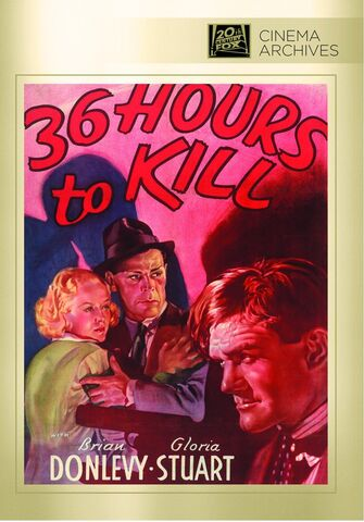 File:1936 - 36 Hours to Kill DVD Cover (2012 Fox Cinema Archives).jpg
