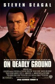 1994 - On Deadly Ground Movie Poster