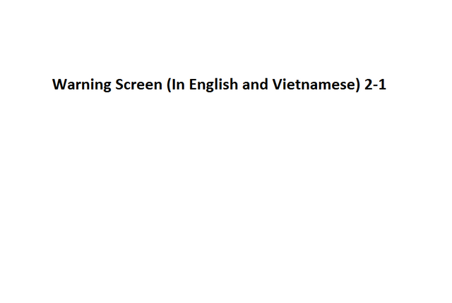 File:Warning Screen (In English and Vietnamese) 2-1.png