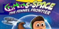 CartoonTales: Cartoons in Space: The Fennel Frontier