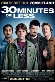 2011 - 30 Minutes or Less Movie Poster