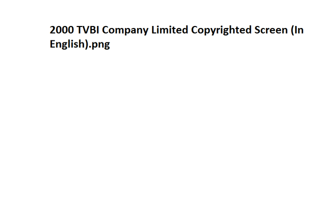 File:2000 TVBI Company Limited Copyrighted Screen (In English).png