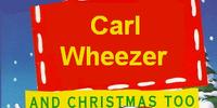 Carl Wheezer and Christmas Too