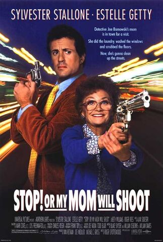 File:1992 - Stop Or My Mom Will Shoot Movie Poster.jpg