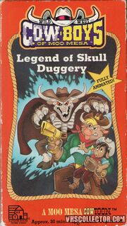 Wild West Cow-Boys of Moo Mesa - Legend of Skull Duggery Front VHS Cover