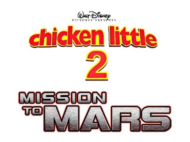 File:Chicken Little 2 Mission to Mars unused logo.jpg