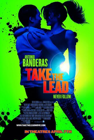 File:2006 - Take the Lead Movie Poster.jpg