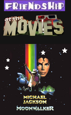 File:Friendship At The Movies - Michael Jackson Moonwalker.png