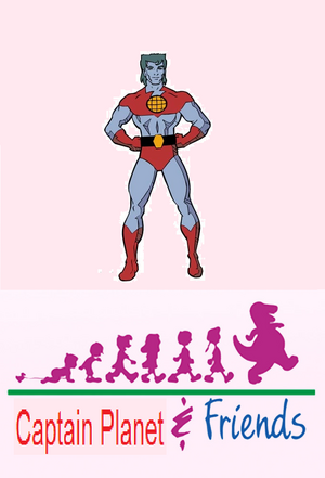 Captain Planet & Friends Poster